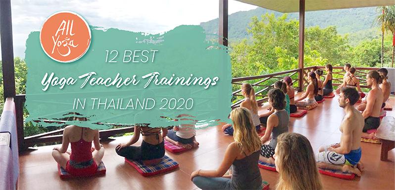 The 12 Best Yoga Teacher Trainings In Thailand In 2020 All Yoga